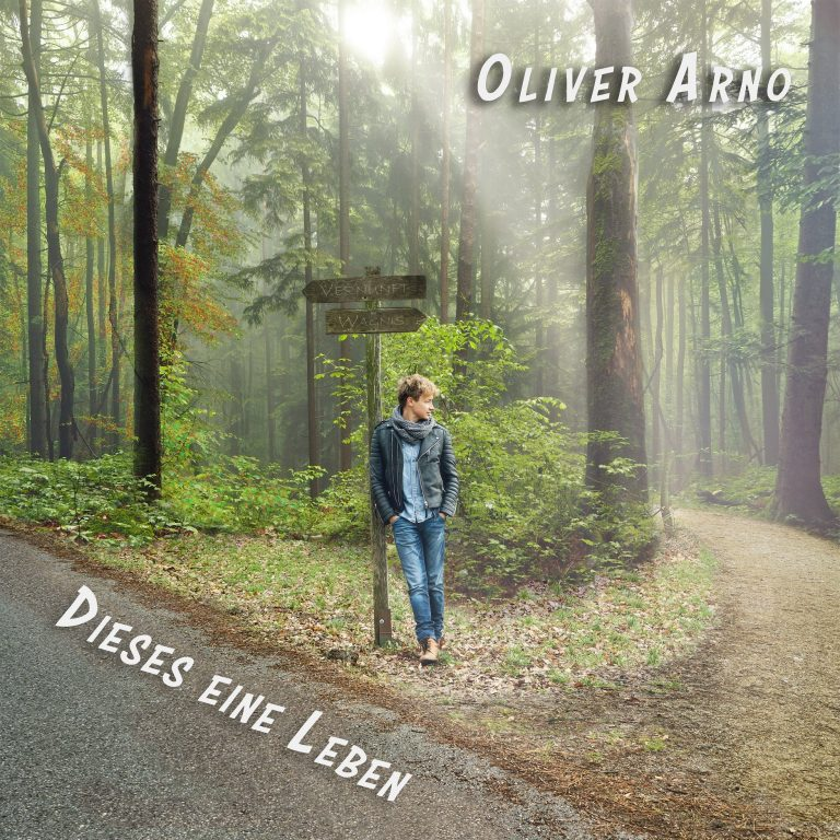 Oliver Arno Dieses eine Leben CD Cover