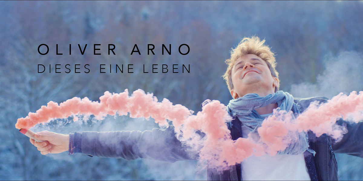 Oliver-Arno-Dieses-eine-Leben-video