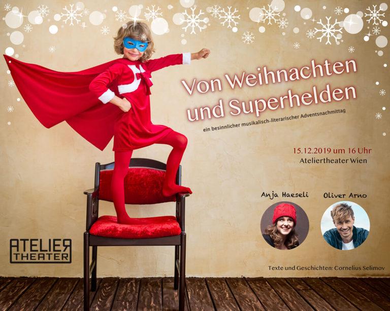 Adventnachmittag 15.12.19 16.00h - Von Weihnachten und Superhelden - Ateliertheater Wien