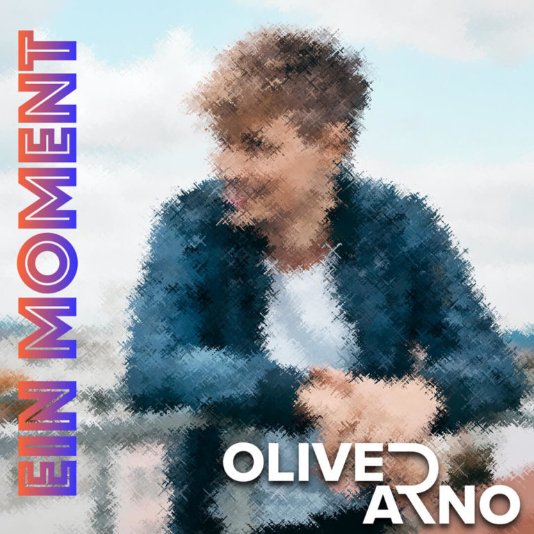 Oliver Arno neue Single Im Moment